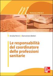 Le responsabilità del coordinatore delle professioni sanitarie
