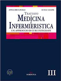 Trattato di Medicina e Infermieristica - Un approccio di cure integrate vol.3