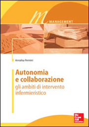 Autonomia e collaborazione, gli ambiti di intervento infermieristico