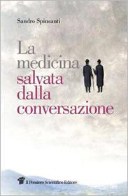La medicina salvata dalla conversazione